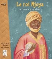 Alain Serge Dzodap et Pat Masioni - Le roi Njoya - Un génial inventeur.