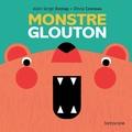 Alain Serge Dzotap et Olivia Cosneau - Monstre glouton.
