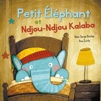 Alain Serge Dzotap et Ana Zurita - Petit éléphant et Ndjou-Ndjou Kalaba.