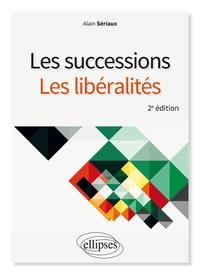Alain Sériaux - Les successions, les libéralités.