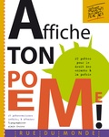 Alain Serres - Affiche ton poème ! - 27 poètes pour le droit des enfants à la poésie.