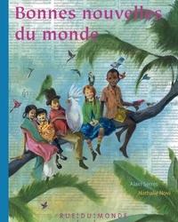 Alain Serres - Bonnes nouvelles du monde !.