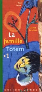 Alain Serres et Laurent Corvaisier - La famille Totem Tome 1 : .