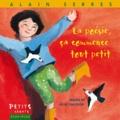 Alain Serres - La poésie, ça commence tout petit.