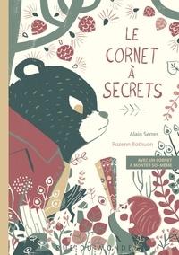 Alain Serres et Rozenn Bothuon - Le cornet à secrets - Avec un cornet à monter soi-même.