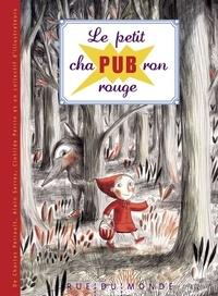 Alain Serres - Le petit chapubron rouge.
