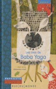 Alain Serres - Les oies de Baba Yaga - Un conte de Russie.
