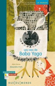 Alain Serres - Les oies de baba Yaga.