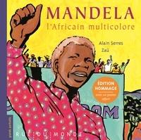 Alain Serres et  Zaü - Mandela, l'Africain multicolore - Edition hommage avec 1 poster.