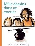 Alain Serres et  Zaü - Mille dessins dans mon encrier.