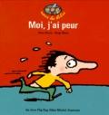 Alain Serres et Serge Bloch - Moi, j'ai peur !.