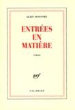 Alain Sevestre - Entrées en matière.