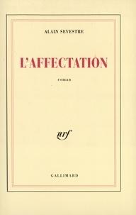 Alain Sevestre - L'affectation.