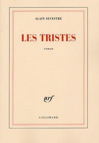 Alain Sevestre - Les tristes.