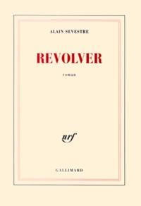 Alain Sevestre - Revolver.