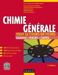 Alain Sevin et Françoise Brochard-Wyart - Chimie générale - Tout le cours en fiches Licence, PACES, CAPES.