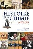 Alain Sevin et Alain Sevin - Histoire de la chimie en 80 dates.