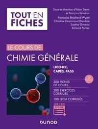 Alain Sevin et Françoise Brochard-Wyart - Le cours de chimie générale - Licence, PASS, CAPES.