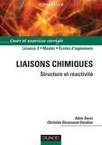 Alain Sevin et Christine Dezarnaud-Dandine - Liaisons chimiques - Structure et réactivité.