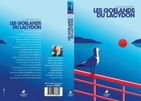 Alain Seyfried - Les goélands du Lacydon.