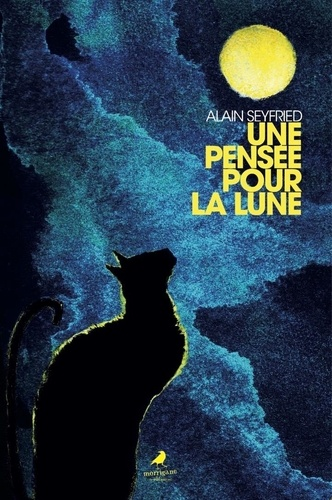 Alain Seyfried - Une pensée pour la lune.