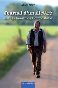 Alain Sicot - Journal d'un illettré - Sur le chemin de Compostelle.
