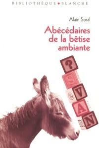 Alain Soral - Abécédaires de la bêtise ambiante - Jusqu'où va-t-on descendre ? Socrate à Saint-Tropez.