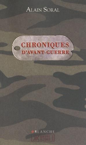 Chroniques d'avant-guerre - Format ePub - 9782846284486 - 9,99 €