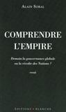 Alain Soral - Comprendre l'empire - Demain la gouvernance globale ou la révolte des Nations ?.