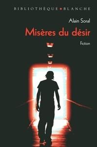 Alain Soral - Misères du désir.