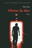Alain Soral - BIBLIOTHEQUE  : Misères du désir.