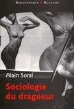 Alain Soral - BIBLIOTHEQUE  : Sociologie du dragueur.