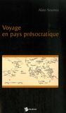 Alain Sournia - Voyage en pays présocratique.