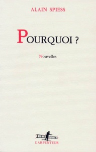 Alain Spiess - Pourquoi ?.