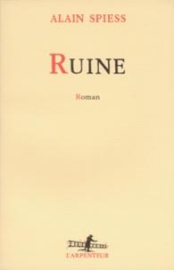 Alain Spiess - Ruine.
