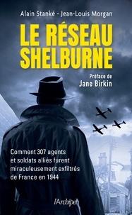 Alain Stanké et Alain Stanké - Le réseau Shelburn.