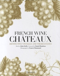 Alain Stella - French Wine Châteaux.