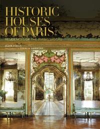 Alain Stella et Francis Hammond - Historic Houses of Paris - Residences of the ambassadors.