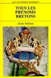 Alain Stéphan - Tous les prénoms bretons.