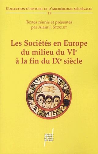 Les Sociétés en Europe du milieu du VIè à la fin du IXè siècle. Mondes byzantin, slave et musulman exclus