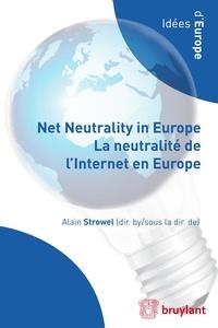 Alain Strowel - La neutralité de l'Internet en Europe.