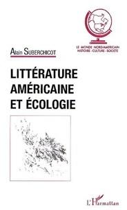 Alain Suberchicot - Littérature américaine et écologie.