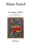 Alain Suied - La langue oubliée - Suites hébraïques.