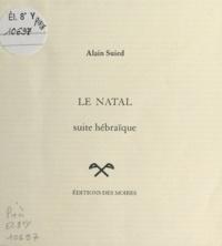 Alain Suied - Le Natal : Suite hébraïque.