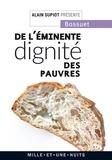 Alain Supiot et  Bossuet - De l'éminente dignité des pauvres.