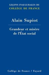 Alain Supiot - Grandeur et misère de l'Etat social.