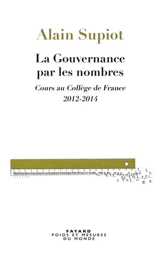 La Gouvernance par les nombres - Alain Supiot - Format ePub - 9782213683386 - 15,99 €