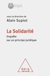 Alain Supiot - La solidarité - Enquête sur un principe juridique.