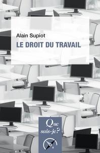 Alain Supiot - Le droit du travail.