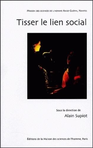 Alain Supiot - Tisser le lien social.